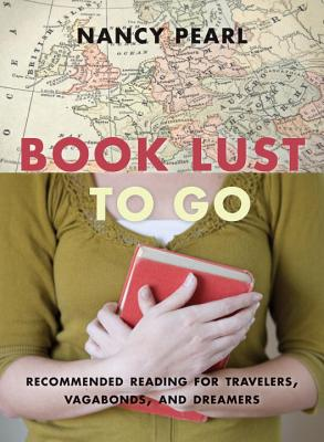 Book Lust to Go By Pearl, Nancy